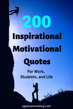 "Silhouettes of two people mountain climbing against a dark blue sky, headline ""200 Inspirational Motivational Quotes For Work, Students, and Life"" agelessinvesting.com"