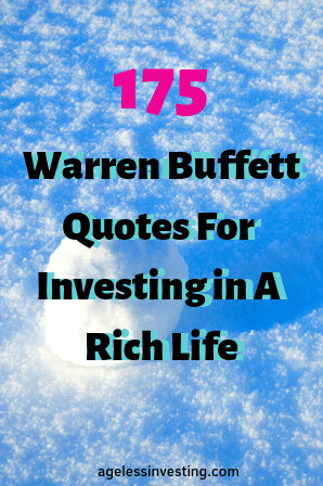 "Rolling snowball, 175 Warren Buffett Quotes For Investing in a Rich Life"" agelessinvesting.com"