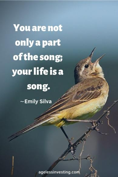 """A bird singing, headline quote """"You are not only a song; your life is a song."""" -Emily Silva"""