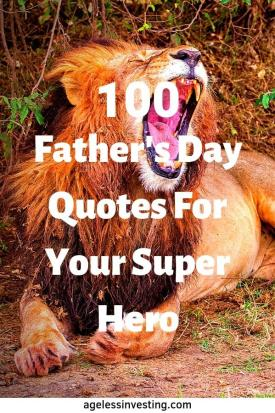 "A lion yawning, headline ""Happy Father's Day Quotes For Your Super Hero"""