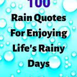 Rain Quotes For Enjoying Life's Rainy Days