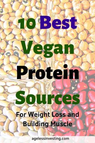 "A close up of beans and legumes, headline ""10 Best Vegan Protein Sources for weight loss and building muscle"""