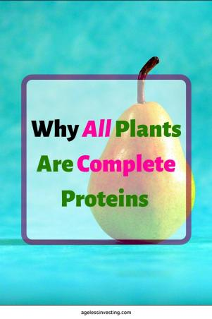 "A picture of a pear, headline ""Why all plants are complete proteins"""