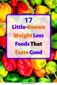 "Photo of peppers, headline ""17 Little-Known Weight Loss Foods That Taste Good"""