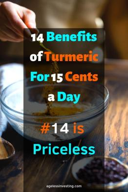 "A picture of turmeric being poured into a bowl, headline ""14 benefits of turmeric for 15 cents a day, #14 is priceless"""