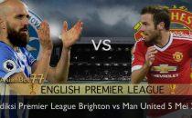 prediksi premier league brighton vs man united 5 mei 2018 Agen Bola Piala Dunia 2018