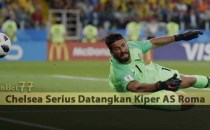 Chelsea Serius Datangkan Kiper AS Roma Agen Bola Piala Dunia 2018