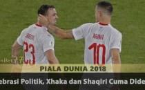 Selebrasi Politik, Xhaka dan Shaqiri Cuma Didenda Agen Bola Piala Dunia 2018