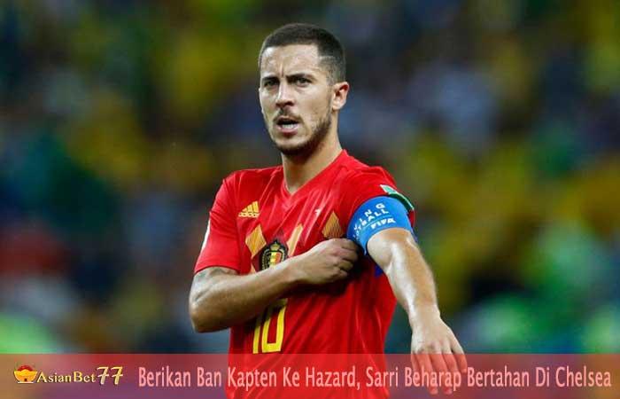 Berikan-Ban-Kapten-Ke-Hazard,-Sarri-Beharap-Bertahan-Di-Chelsea