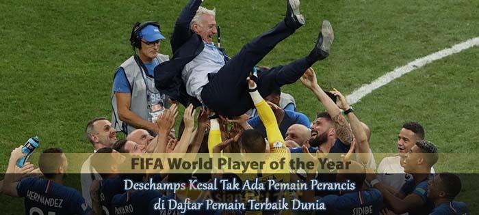 Deschamps Kesal Tak Ada Pemain Perancis di Daftar Pemain Terbaik Dunia Agen bola online