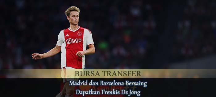 Madrid dan Barcelona Bersaing Dapatkan Frenkie De Jong Agen bola online