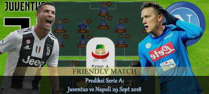 Prediksi Serie A: Juventus vs Napoli 29 Sept 2018 Agen bola online