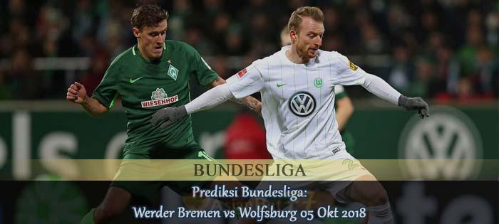 Prediksi Bundesliga: Werder Bremen vs Wolfsburg 05 Okt 2018 Agen bola online