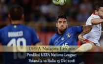 Prediksi UEFA Nations League: Polandia vs Italia 15 Okt 2018 Agen bola online