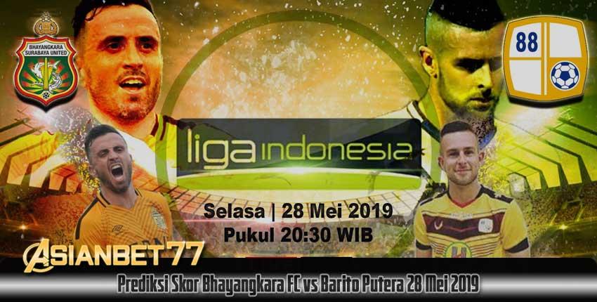 Prediksi Skor Bhayangkara FC vs Barito Putera 28 Mei 2019