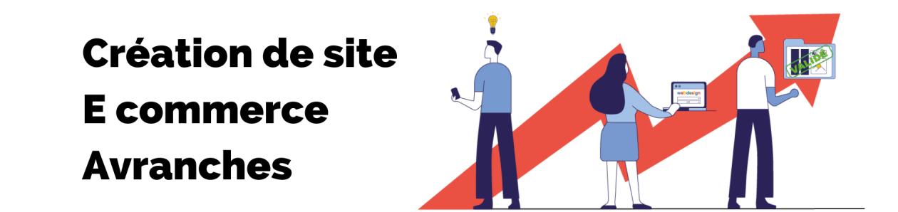 Bannière de la page création de site E commerce avranches