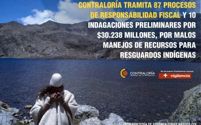 Contraloría denuncia malos manejos de recursos para resguardos indígenas.
