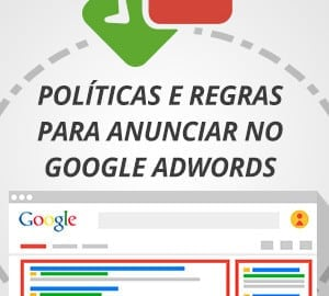 Políticas e regras para anunciar no Google AdWords
