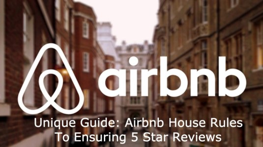 Unique Airbnb House Rules to ensure 5 star reviews