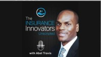 The Insurance Innovators Unscripted Podcast: Abel Travis Is The Massachusetts Man Behind The Mike