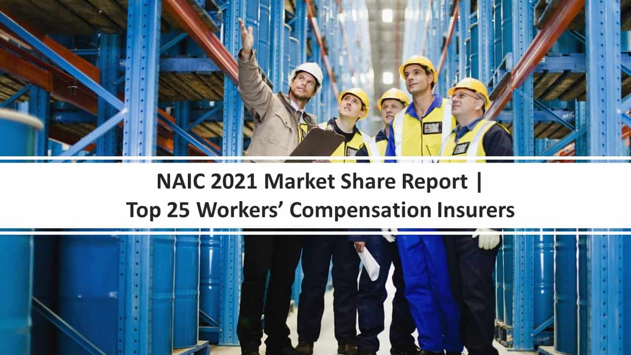 NAIC 2021 Top 25 Workers Comp Insurers