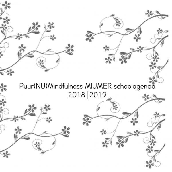Puur(NU)Mindfulness MIJMER schoolagenda 2018-2019
