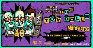 The Toy Dolls + Mata Ratos no Hard Club - Porto