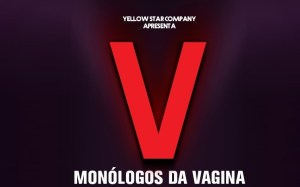 Monólogos da Vagina no Coliseu do Porto