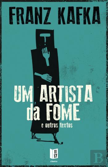 Um Artista da Fome Livro Franz Kafka
