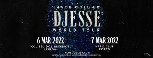 JACOB COLLIER HARD CLUB - DJESSE WORLD TOUR SPRING 2022