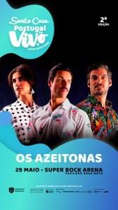 Os Azeitonas – Santa Casa Portugal ao Vivo - Super Bock Arena Pavilhão Rosa Mota