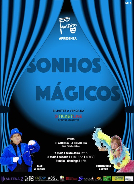 SONHOS MÁGICOS no Teatro Sá da Bandeira