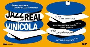 Jazz na Real Vinícola Junho e Julho