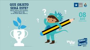 ESPAÇO ART LA VIE: QUE OBJETO SERÁ ESTE? – OFICINA ABERTA