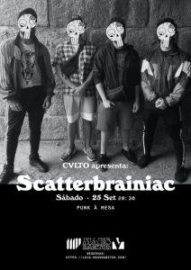 Punk à Mesa CVLTO apresenta Scatterbrainiac