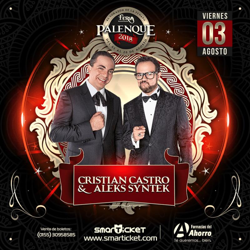 Cristian Castro y Aleks Syntek Palenque 2018 FENAPO SLP