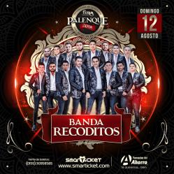 Banda Recoditos Palenque 2018 FENAPO SLP