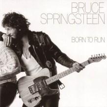 "Bruce Springsteen ""Born to run"""