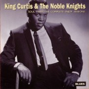 King Curtis & The Noble Knights