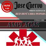 19 de Mayo – Amplagas en José Cuervo tributo a Red Hot Chili Peppers