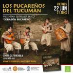 """22 de Junio – Los Pucareños del Tucumán / Presentan """"Corazón Pucareño"""""""