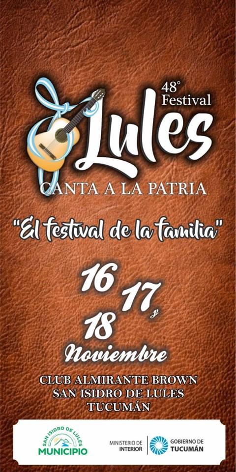 16 al 18 de Noviembre - 48° Festival Lules Canta a la Patria