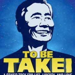 酷電影:《星際寶GAY:喬治武井》To Be Takei