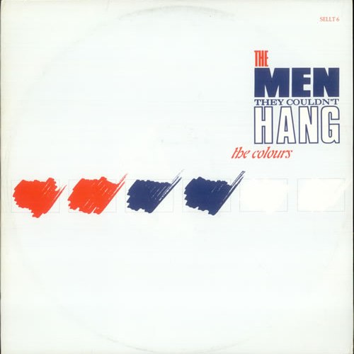 A white album cover with 'The Men They Couldn't Hang' and 'The Colours' written top right in blue and red. Blue and red scribbles can be seen on the left hand side.