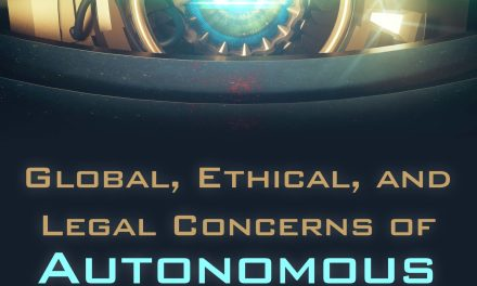 Global, Ethical and Legal Concerns of Autonomous Warfare