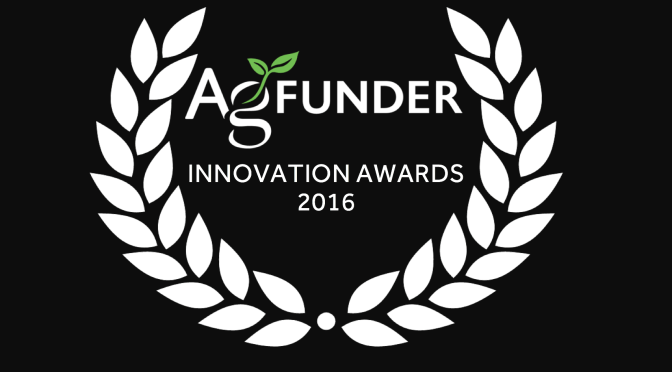 BREAKING: AgFunder Innovation Awards 2016 Winners Announced