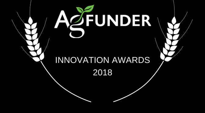 2018 AgFunder Innovation Awards Winners Announced