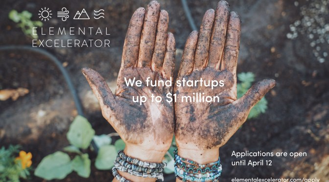 Elemental Excelerator Provides Up-to $1m to Startups Tackling Our Biggest Agriculture Challenges