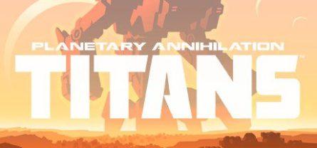 Planetary Annihilation: TITANS Free Download