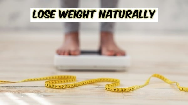 5 Best Natural Ways to Lose Weight